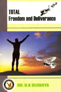 Total Freedom and Deliverance