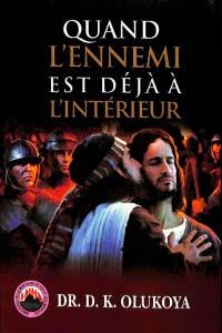 Quand l'ennemi est deja a l'interieur (French Edition)