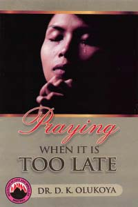 Praying When It Is Too Late