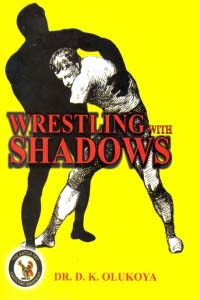 Wrestling with Shadows