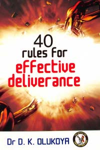 40 Rules for Effective Deliverance