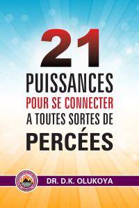21 Puissances Pour Se Connecter A Toutes Sortes De Percées