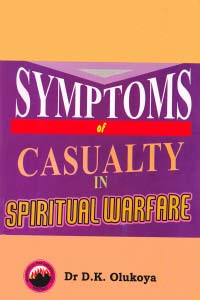 Symptoms of Casualty in Spiritual Warfare