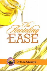 The Anointing of Ease