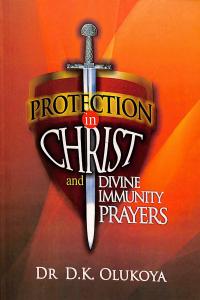 Protection in Christ & Divine Immunity Prayers
