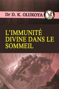 L'IMMUNITÉ DIVINE DANS LE SOMMEIL