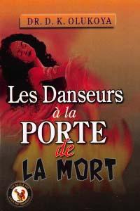 Les Danseurs a la Porte de la Mort