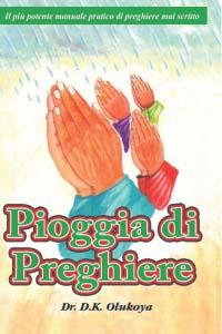 Pioggia di Preghiere (Prayer Rain Italian Edition)
