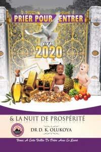 Prier Pour Entrer Dans L'Année 2020 & La Nuit Prospérité (French Edition)
