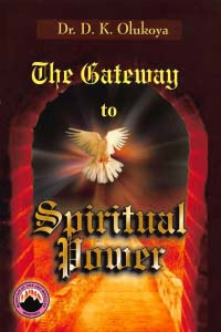 The Gateway to Spiritual Power