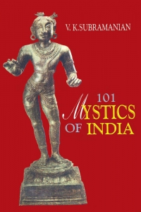 101 Mystics of India