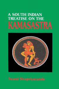 A South Indian Treatise on the Kamasastra: THE RATI-RATNA-PRADIPIKA OF PRAUDHA-DEVARAJA MAHARAJA