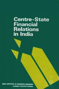 Centre - State Financial Relations in India