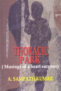 Thoracic Park: Musings of a Heart Surgeon