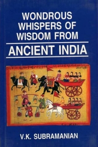 Wondrous Whispers of Wisdom from Ancient India - VOLUME THREE