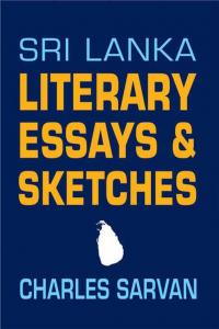 Sri Lanka: Literary Essays & Sketches