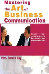 Mastering the Art of Business Communication