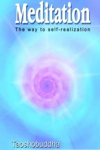Meditation The Way Of Self - Realization