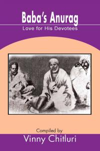 Baba's Anurag: Love for His Devotees