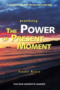 Power of Present Moment