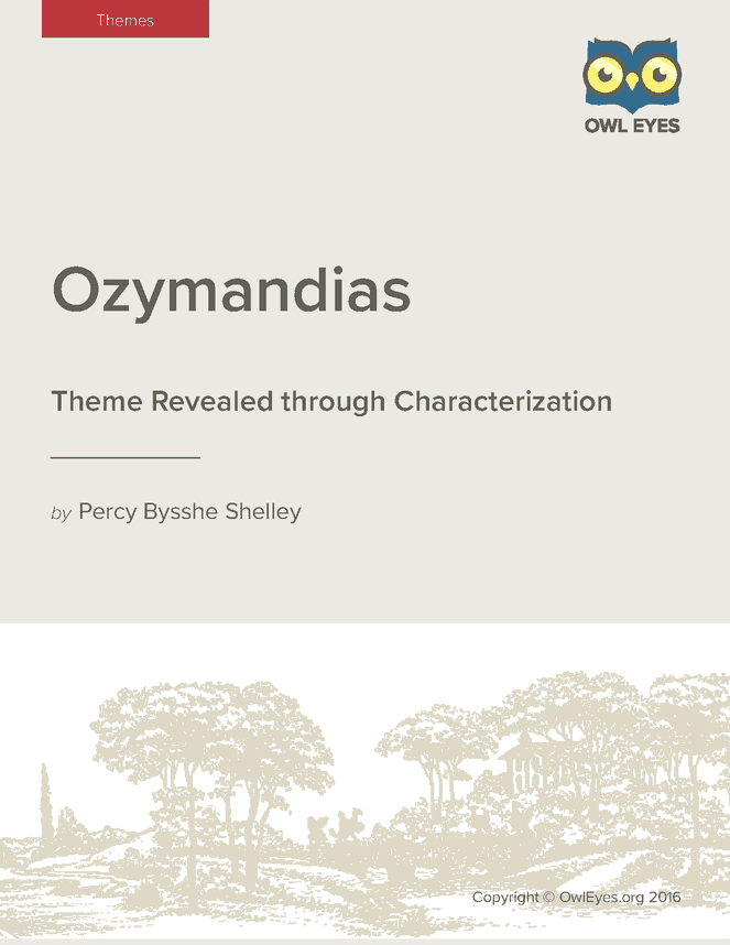 ozymandias theme essays Saved essays save your essays their works concentrated around the themes of beauty, nature percy shelley's ozymandias was a direct result of.