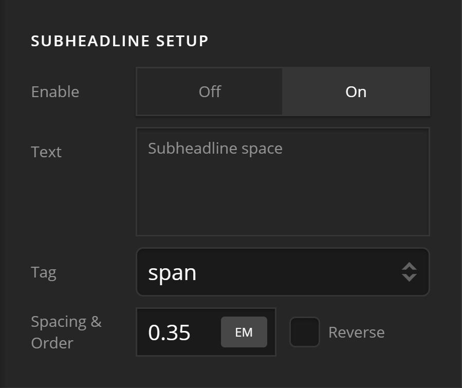 Subheadline Setup