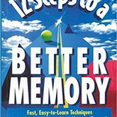 12 Steps to Better Memory