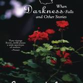 When darkness falls and other stories %281%29