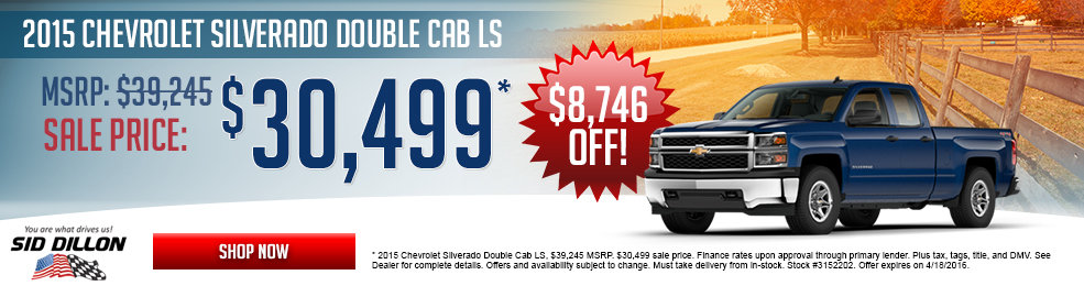 Special offers on the new 2016 Chevrolet Silverado 1500 at Sid Dillon of Blair