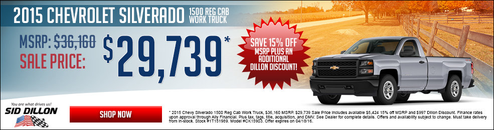 Special offers on the new 2015 Chevrolet Silverado 1500 Work Truck only at Sid Dillon Chevrolet Fremont