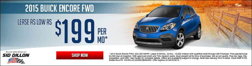 Special offers on the new 2015 Buick Encore at Sid Dillon of Lincoln