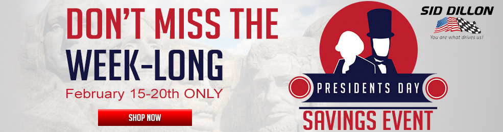 Get Presidential Savings now until February 20th, at Sid Dillon of Lincoln