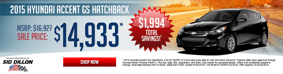 Special offers on the new 2015 Hyundai Accent at Sid Dillon of Lincoln