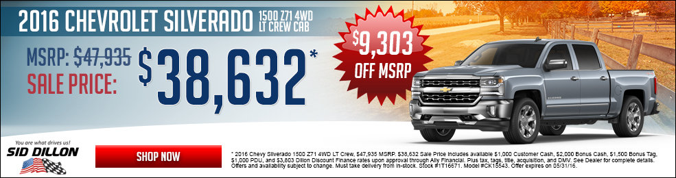 Special offers on the new 2016 Chevrolet Silverado 1500 Z71 at Sid Dillon Chevrolet Fremont