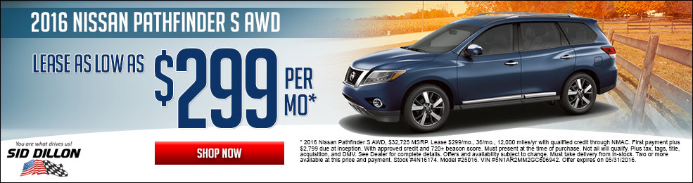Special offers on the new 2016 Nissan Pathfinder at Sid Dillon Lincoln