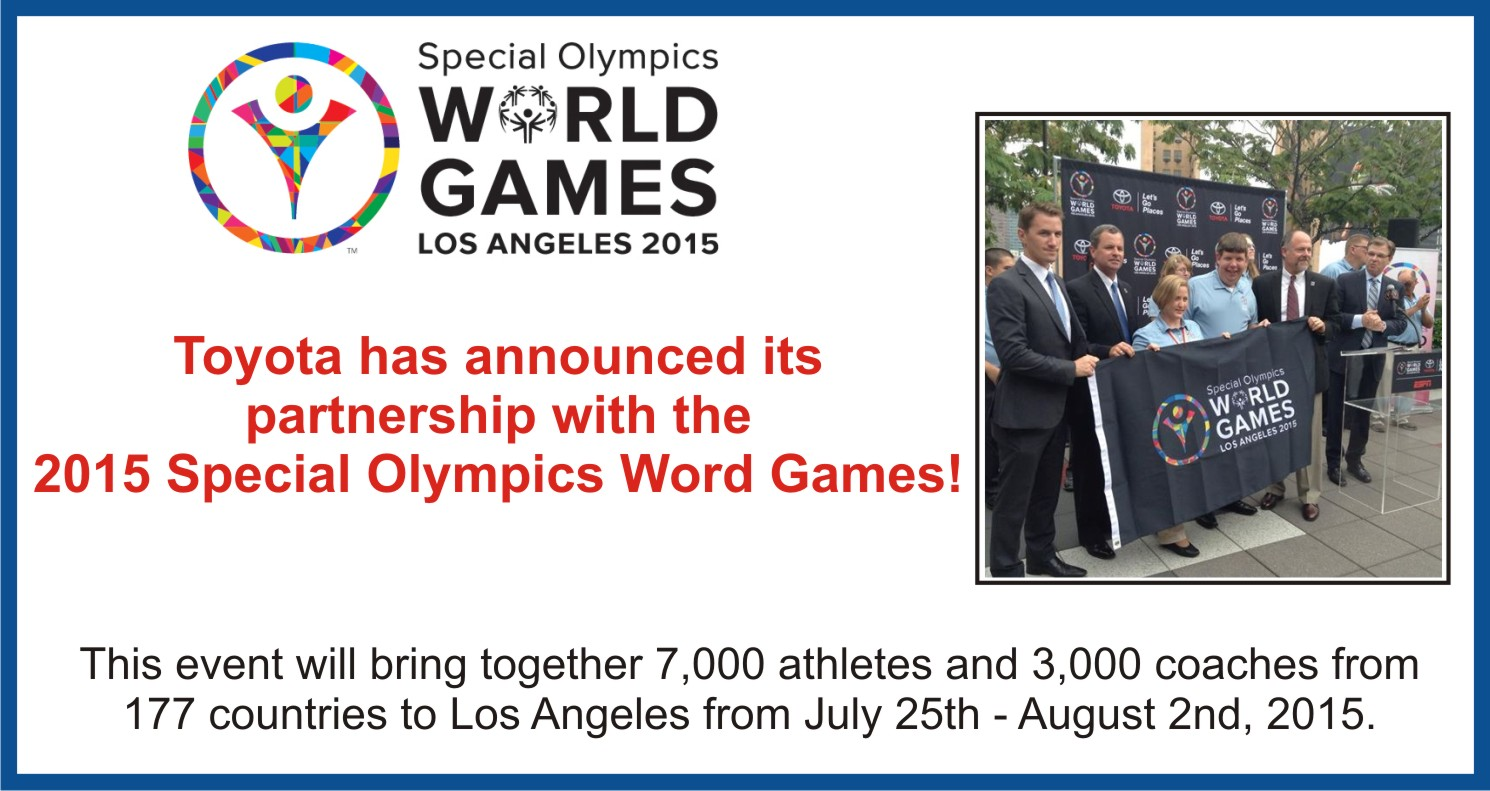 Toyota Announces its sponsorship of the 2015 Special Olypmpics Word Games in Los Angeles.