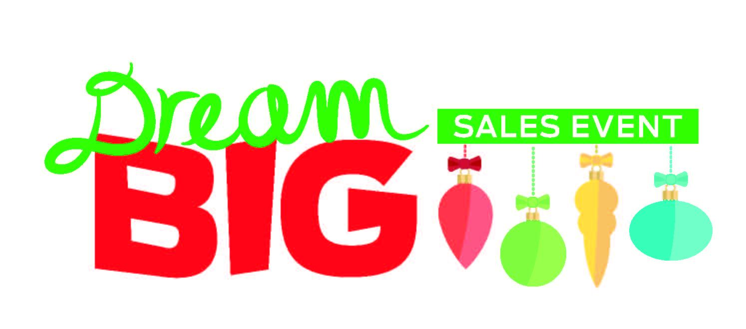Dream Big Black Friday Sales Event