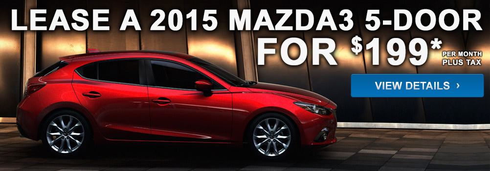 Lease a 2015 Mazda3 5-Door for $199* per month