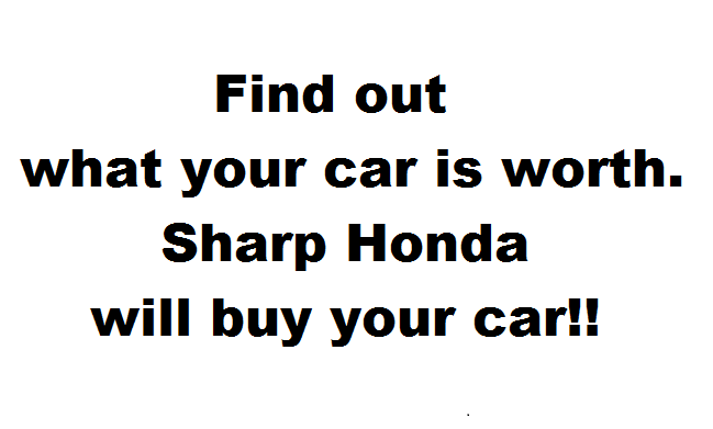 Find Out What Your Car is Worh at Sharp Honda