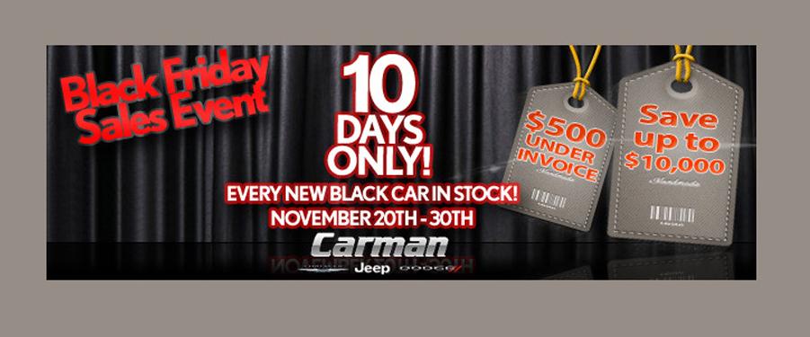 Black Friday at Carman Auto Group