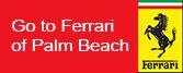 Maserati of Palm Beach  Go to Ferrari