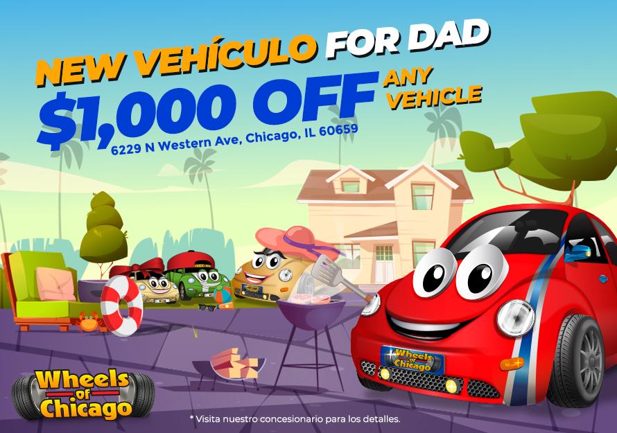 Promociones de Día del Padre - Wheels of Chicago   6229 N Western Avenue