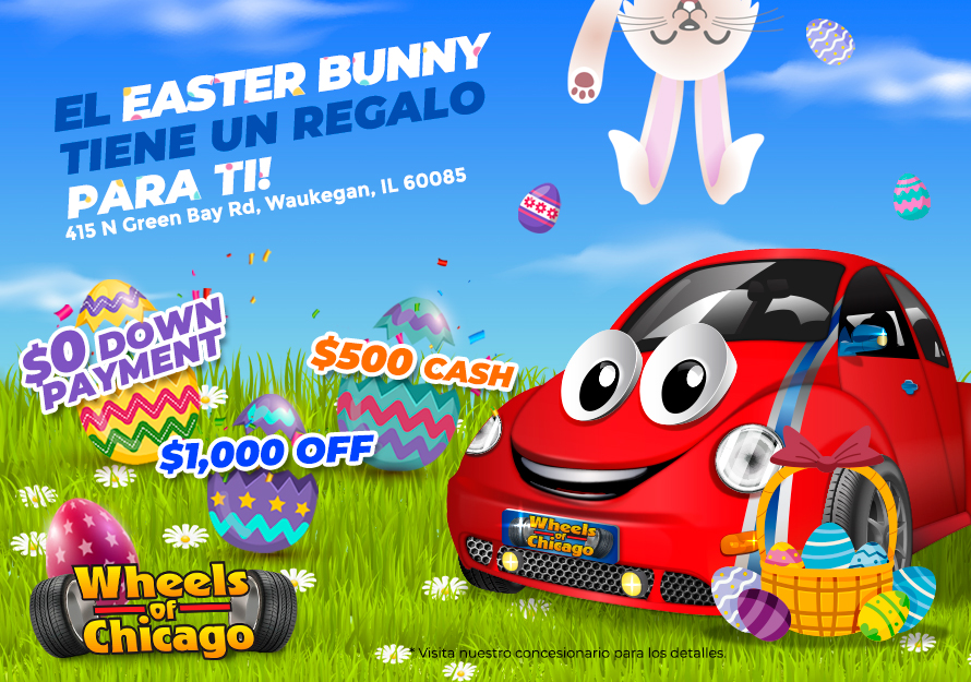 Promociones de Easter - Wheels of Chicago | 415 N Green Bay Rd