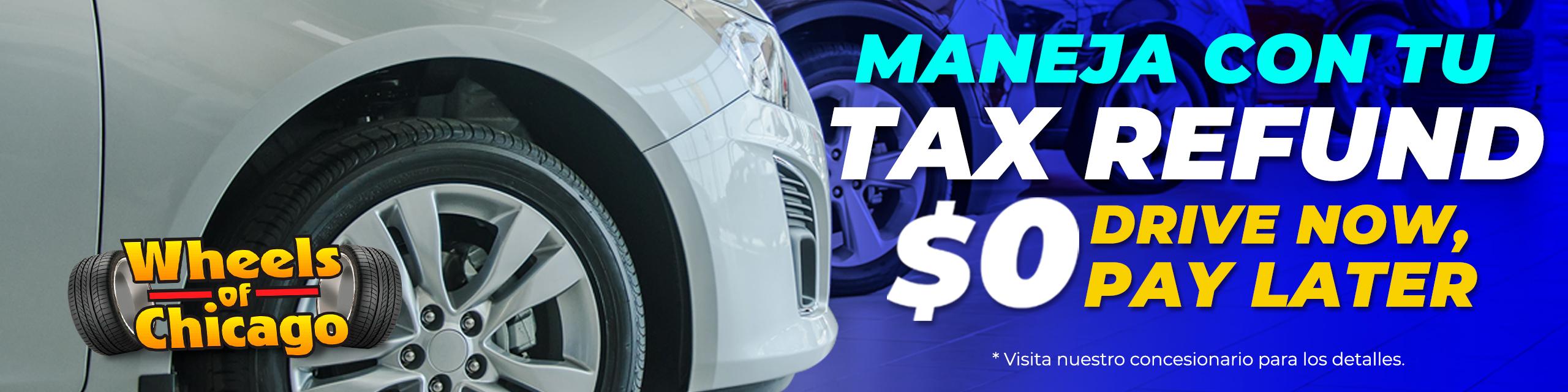 Maneja con tu tax refund - Wheels of Chicago