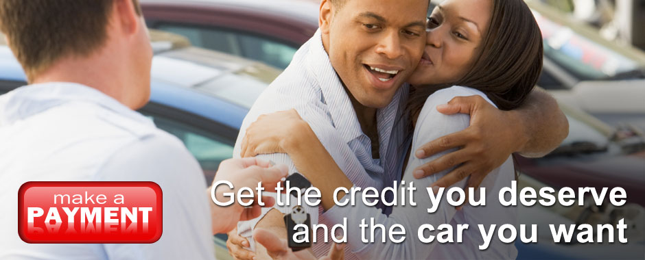 Get the credit you deserve and the car you want