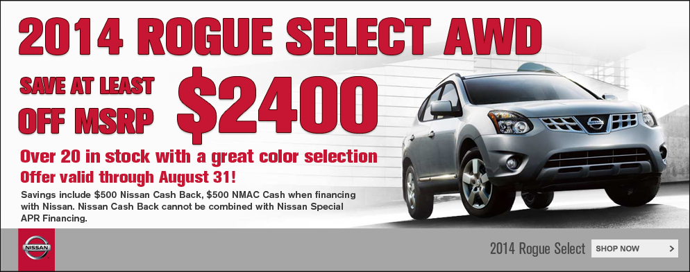 2014 Rogue Select - $2,400 in savings this August!