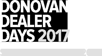 Donovan Dealer Days 2017 - September 25th & 26th