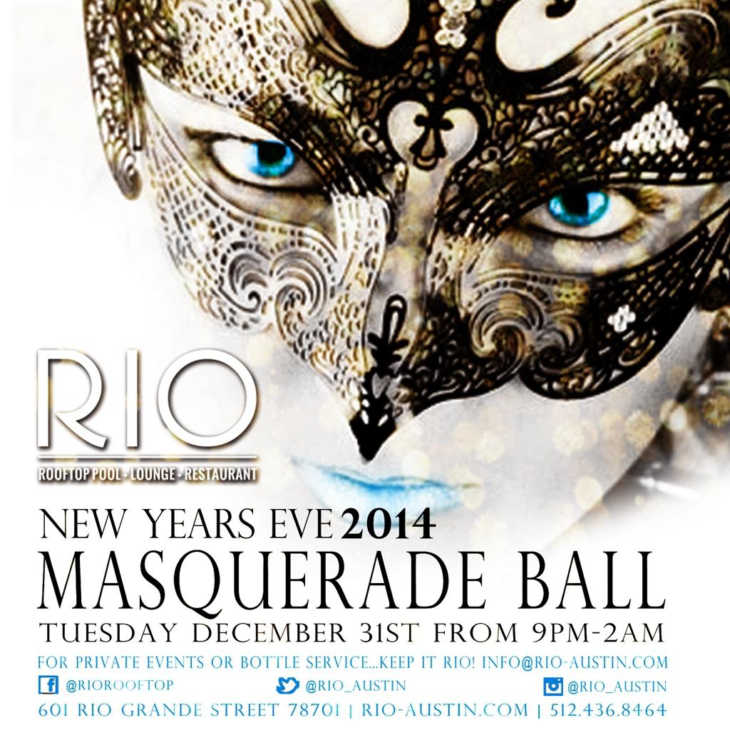 Nye Masquerade Ball At Rio Austin On Okayplayer Austin