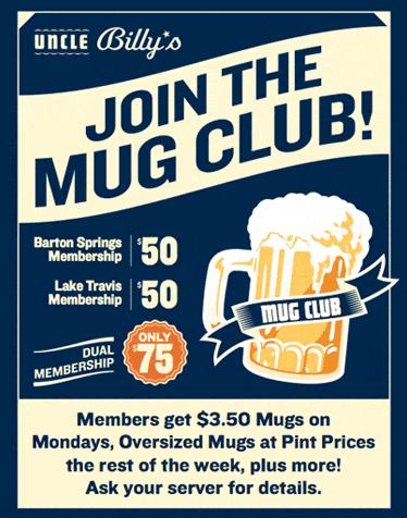Mug Club Members Night 3 50 Mugs At Uncle Billy S Brew