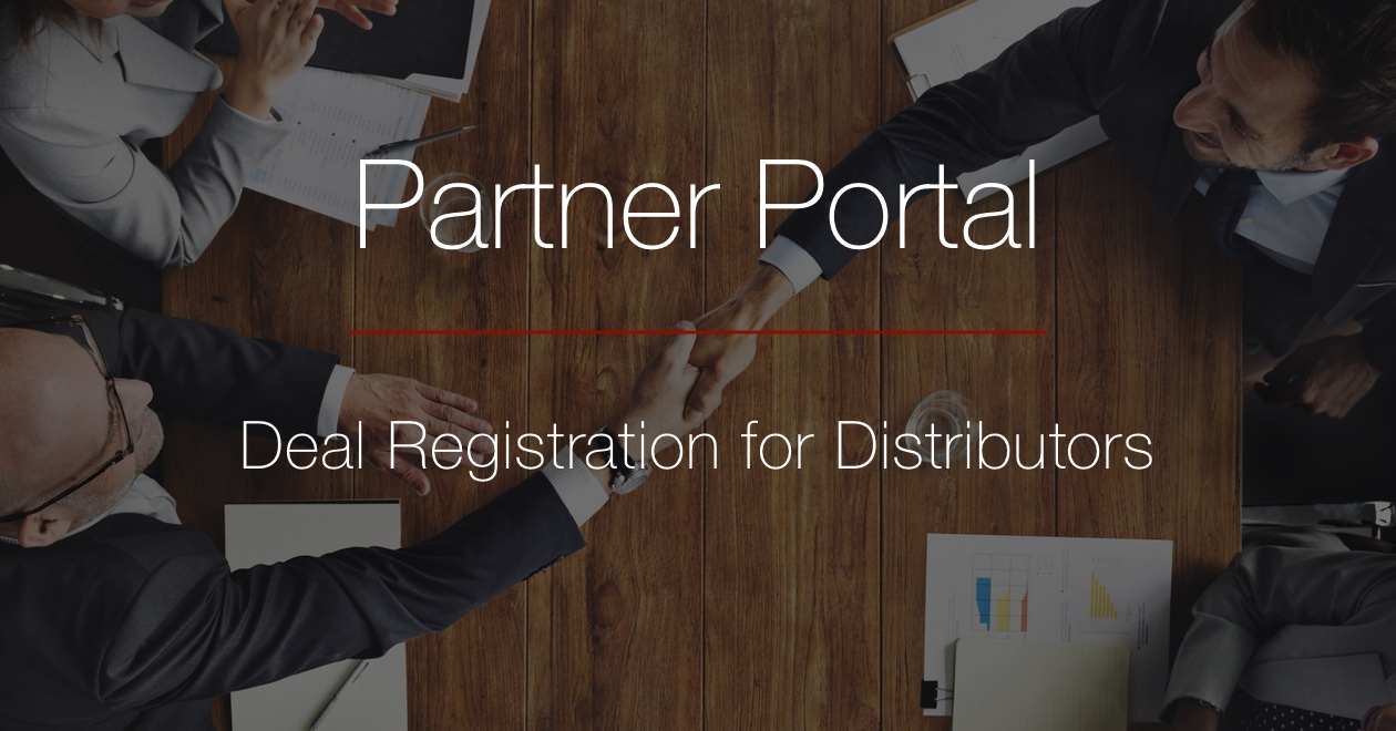 Distributor portal deal registration